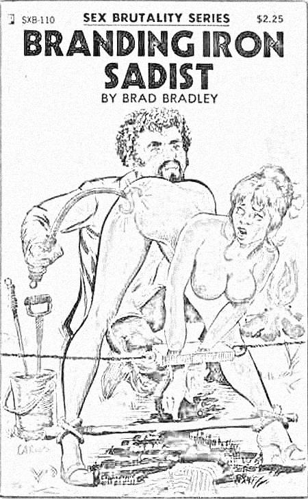 Branding-Iron-Sadist-Brad-Bradley-Sex-Brutality